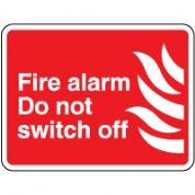 Fire Safety Sign - Fire Alarm Do Not 043